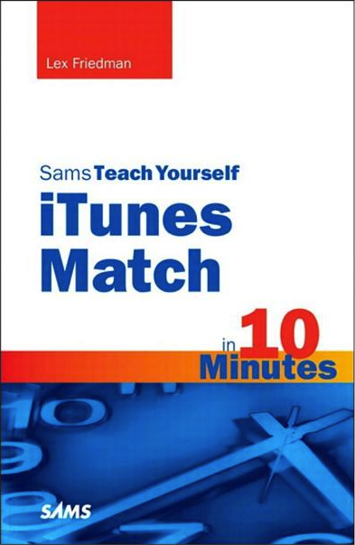 Teach Yourself iTunes Match in 10 Minutes